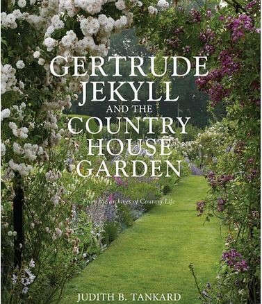 gertrude jekyll and the country house garden from the archives of country life